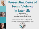 Prosecuting Cases of Sexual Violence in Later Life - Thumbnail Image