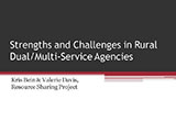 Strengths and challenges in rural dual agencies slide title