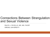 "Thumbnail of the webinar title ""Connections between strangulation and sexual violence"""