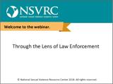 through the lens of law enforcement