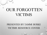 Our forgotten victims