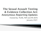 the sexual assault resting and evidence collection act