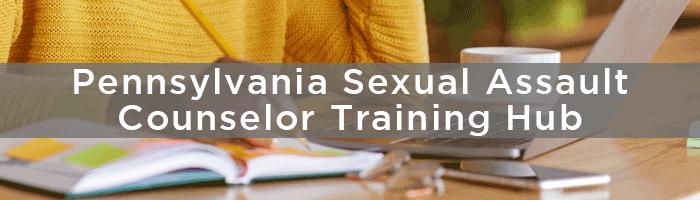 Pennsylvania Sexual Assault Counselor Training Hub